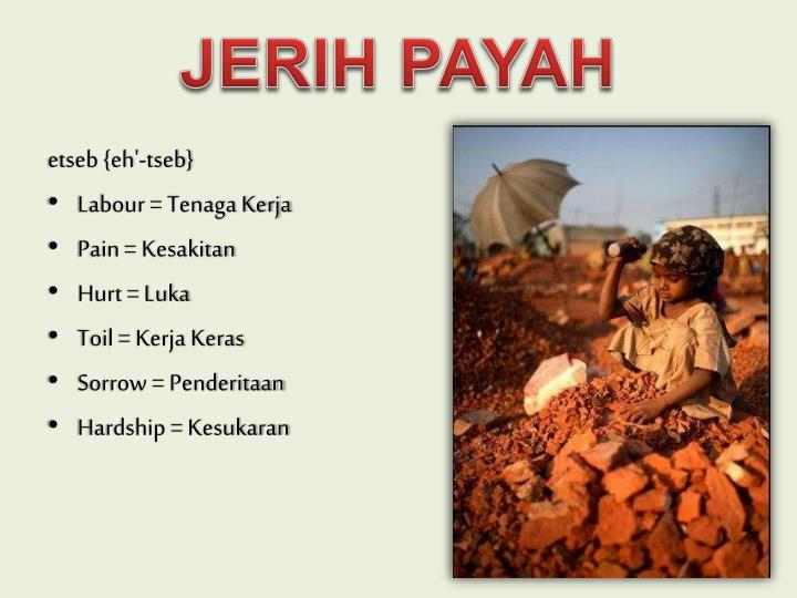 JERIH PAYAH