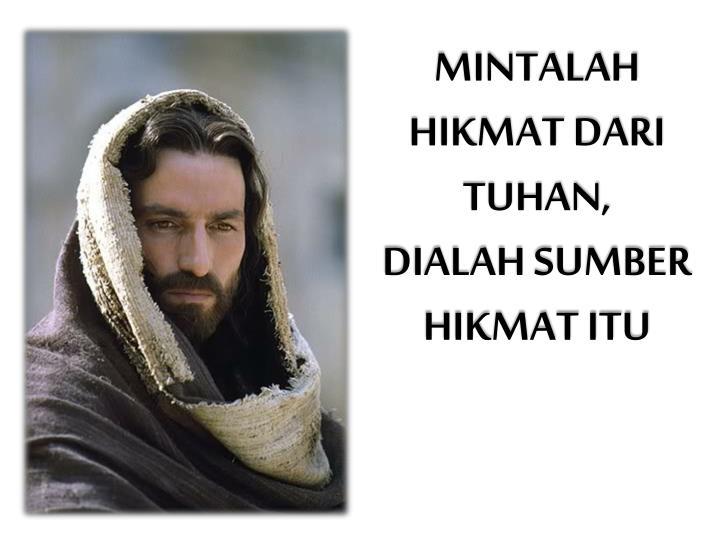 MINTALAH HIKMAT DARI