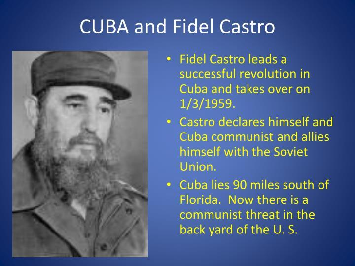 CUBA and Fidel Castro