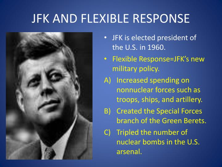 Jfk and flexible response