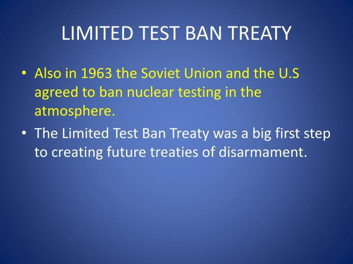 LIMITED TEST BAN TREATY