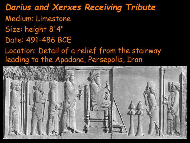 Darius and Xerxes Receiving
