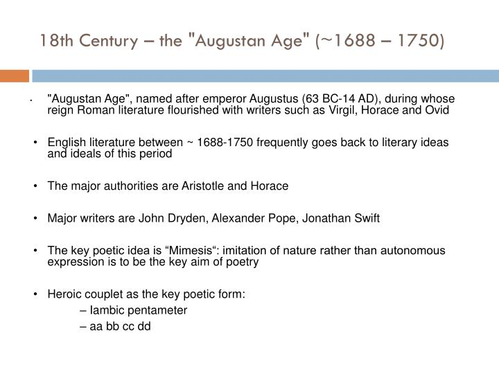 "18th Century – the ""Augustan Age"" (~1688 – 1750)"