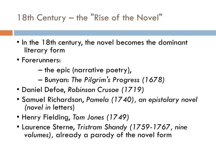"18th Century – the ""Rise of the Novel"""