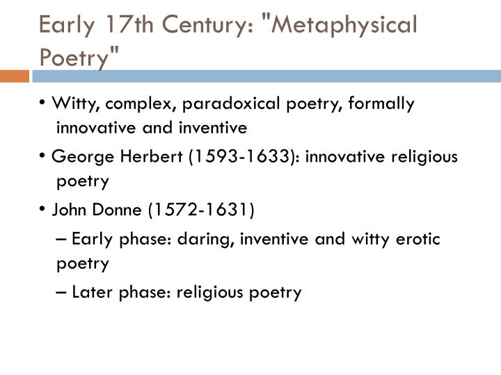 "Early 17th Century: ""Metaphysical Poetry"""