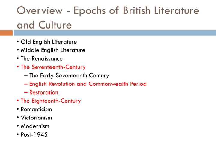 Overview - Epochs of British Literature and Culture