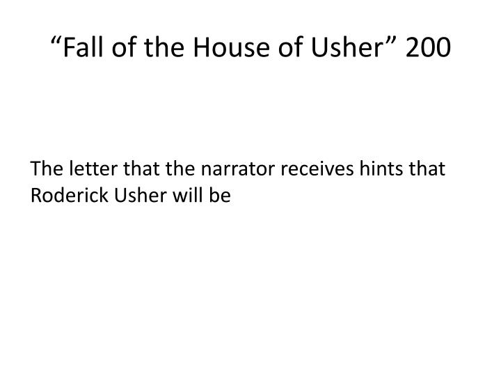 """Fall of the House of Usher"" 200"