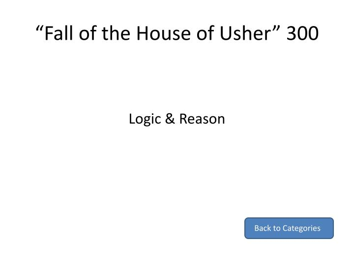 """Fall of the House of Usher"" 300"