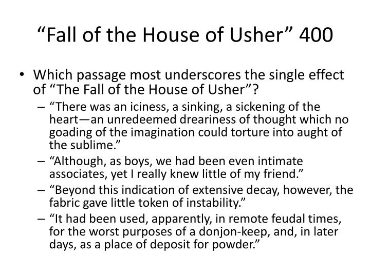 """Fall of the House of Usher"" 400"