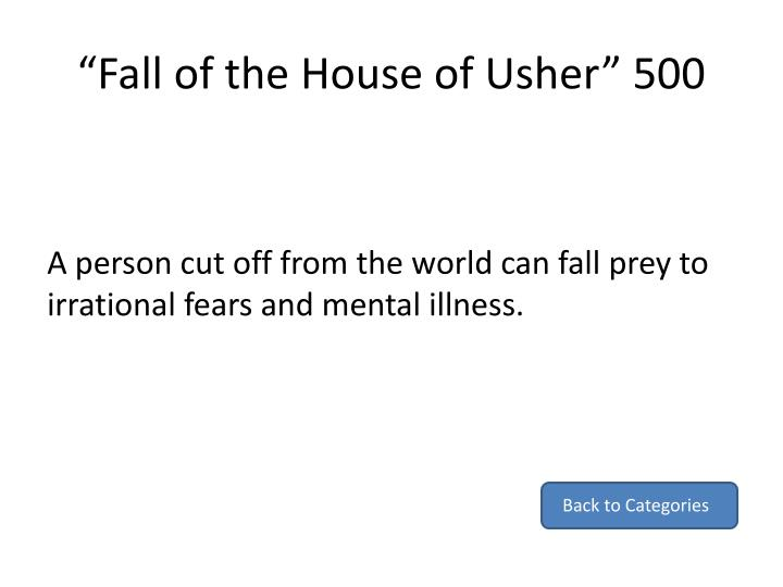 """Fall of the House of Usher"" 500"