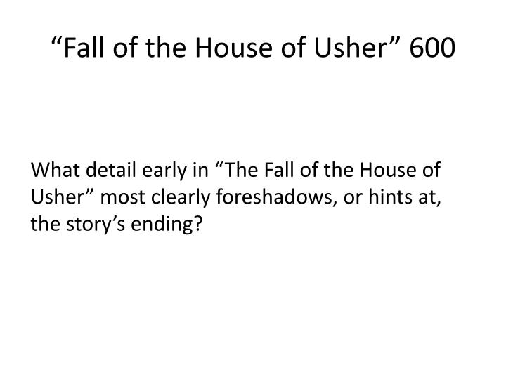 """Fall of the House of Usher"" 600"
