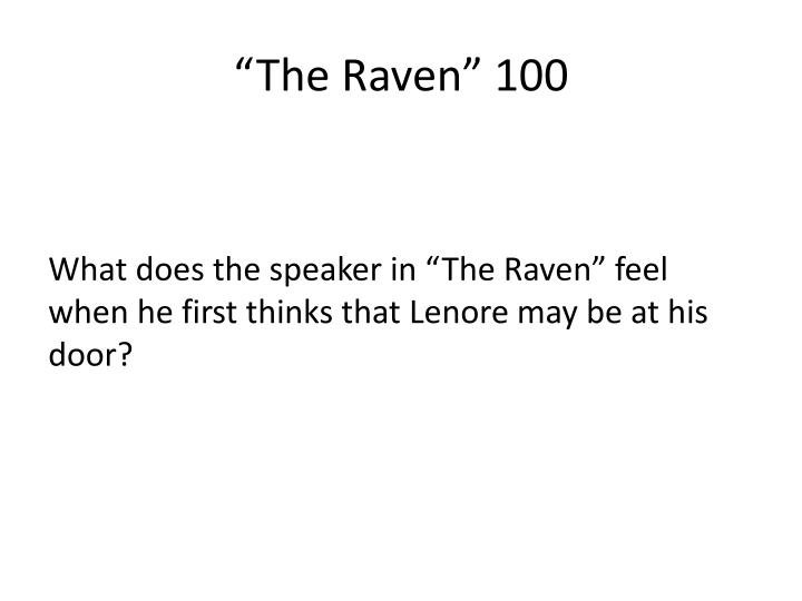"""The Raven"" 100"