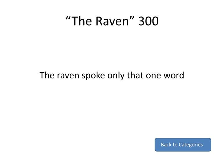 """The Raven"" 300"