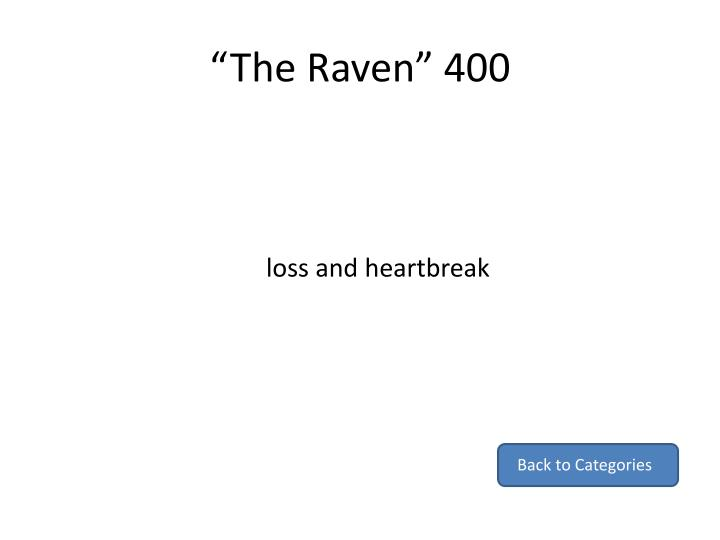 """The Raven"" 400"