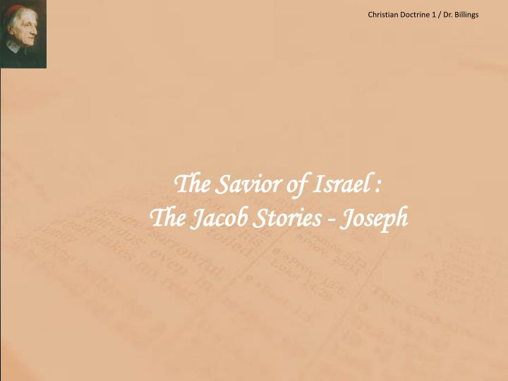 The savior of israel the jacob stories joseph