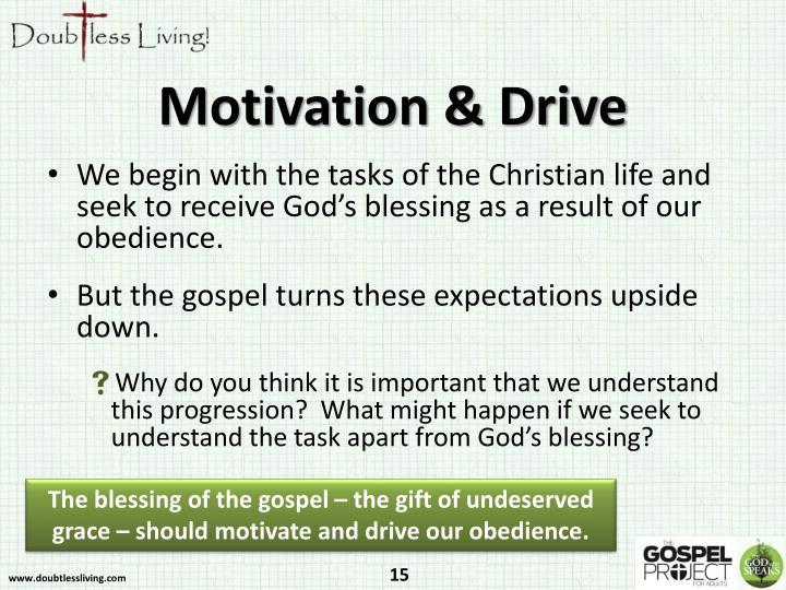 Motivation & Drive