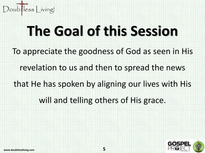The Goal of this Session
