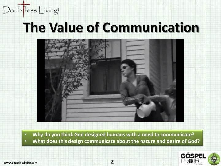 The Value of Communication