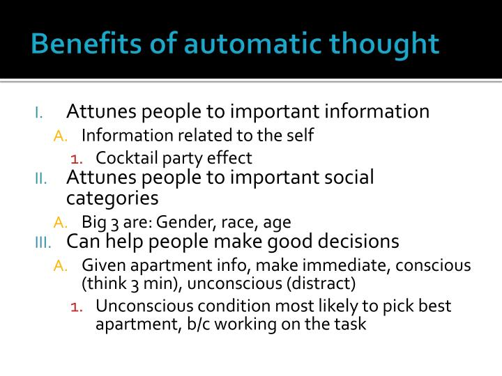 Benefits of automatic thought