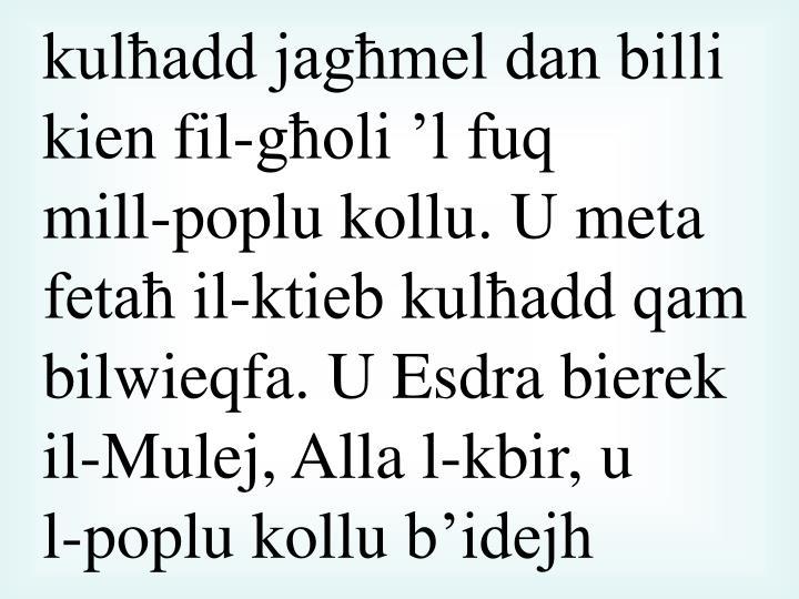 kulħadd jagħmel dan billi