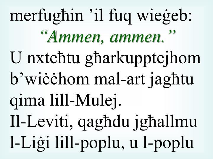 merfugħin 'il fuq wieġeb: