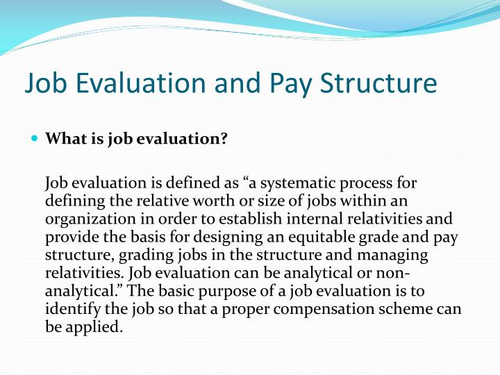 Job Evaluation and Pay Structure