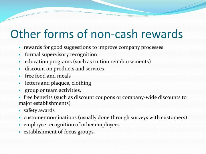 Other forms of non-cash rewards