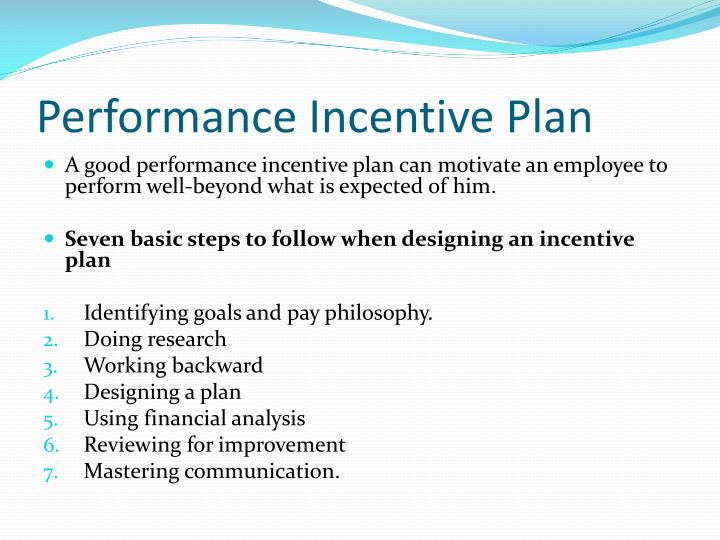 Performance incentive plan