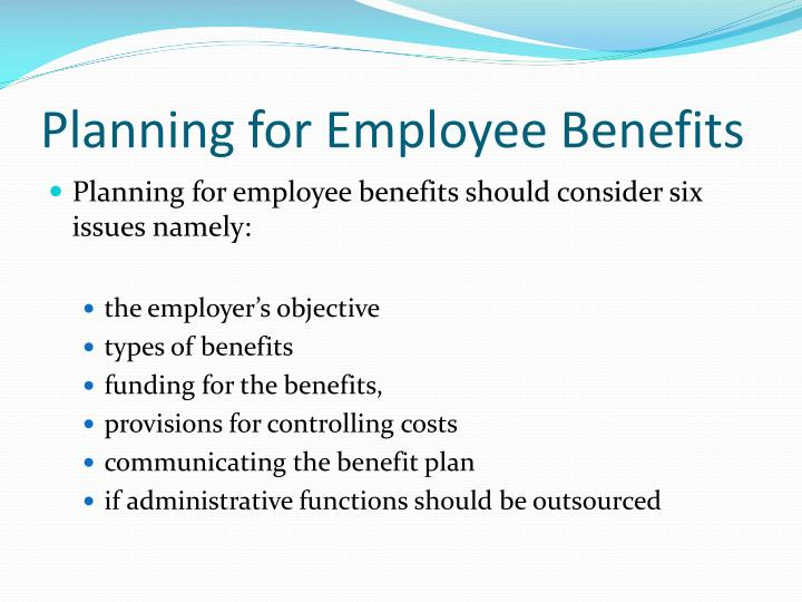 Planning for Employee Benefits