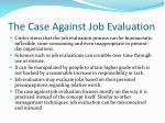 the case against job evaluation
