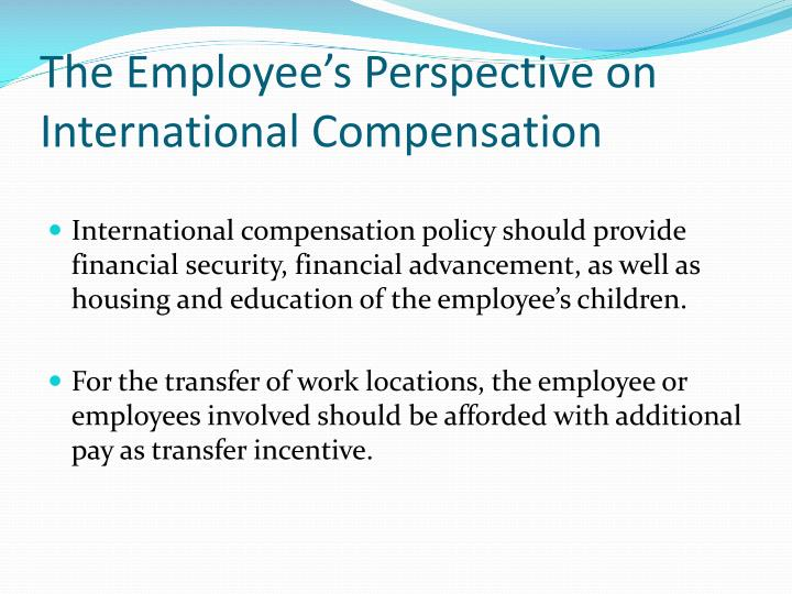 The Employee's Perspective on International Compensation