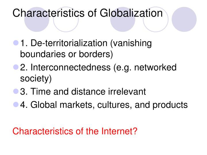 Characteristics of Globalization
