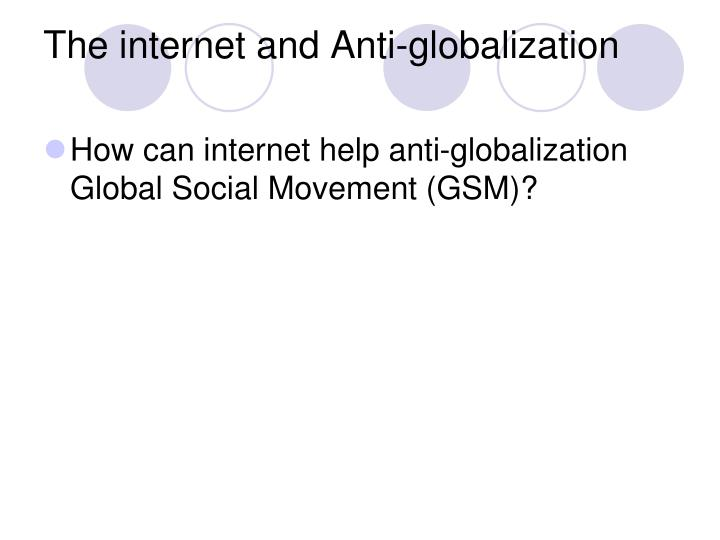 The internet and Anti-globalization