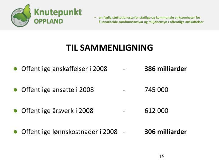 TIL SAMMENLIGNING