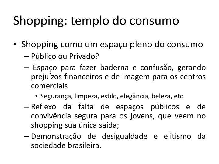 Shopping: templo do consumo