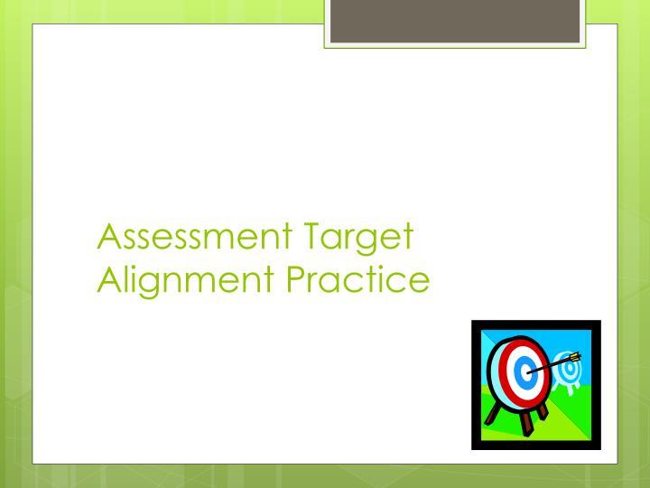Assessment Target