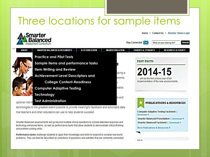 Three locations for sample items