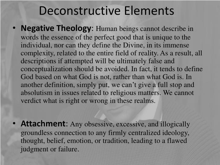 Deconstructive Elements