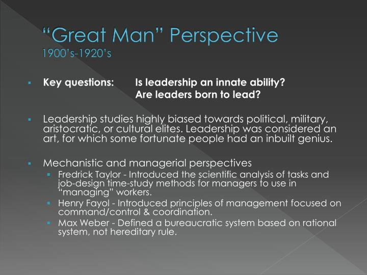 """Great Man"" Perspective"