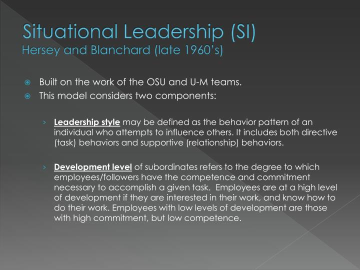 Situational Leadership (SI)