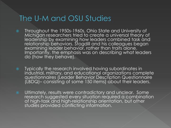 The U-M and OSU Studies