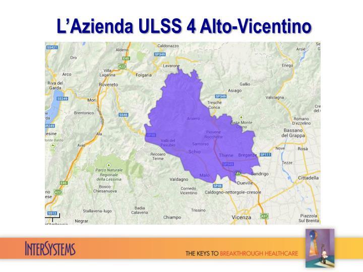 L'Azienda ULSS 4 Alto-Vicentino