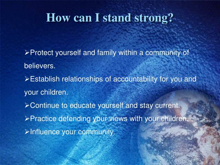 How can I stand strong?