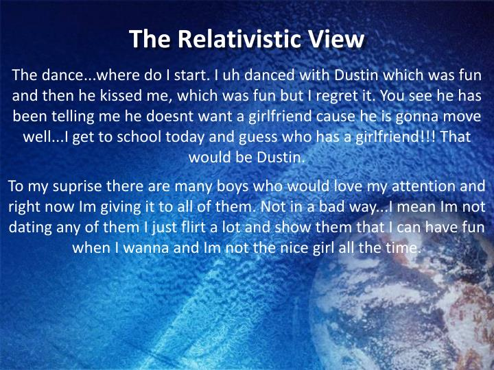 The Relativistic View