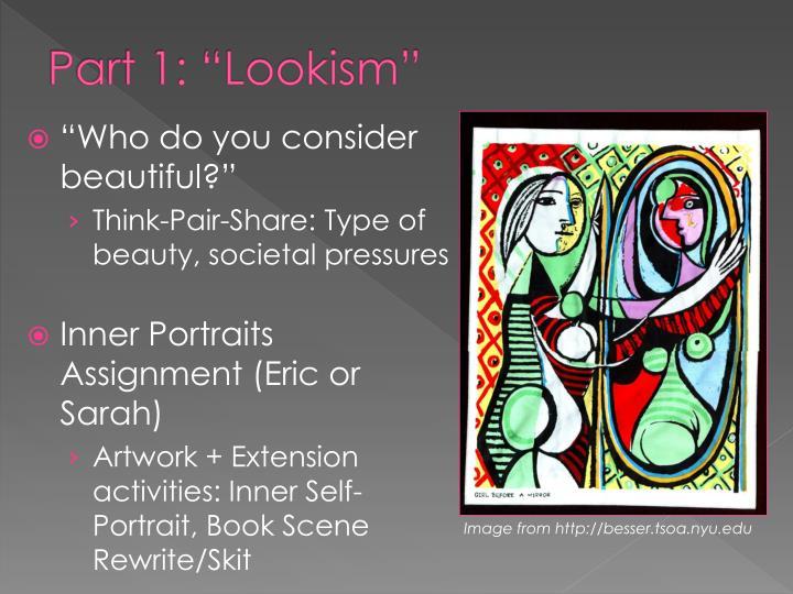 "Part 1: ""Lookism"""