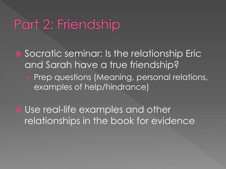 Part 2: Friendship