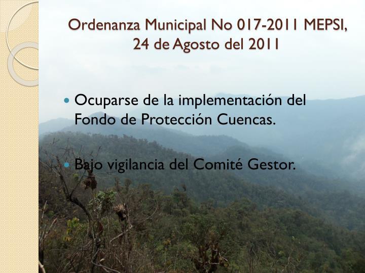 Ordenanza Municipal No 017-2011 MEPSI, 24 de Agosto del 2011