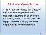 initial year meaningful use