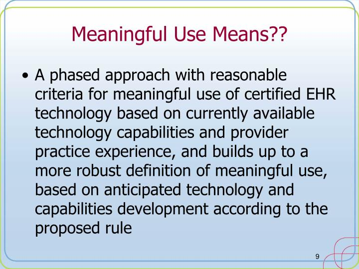 Meaningful Use Means??