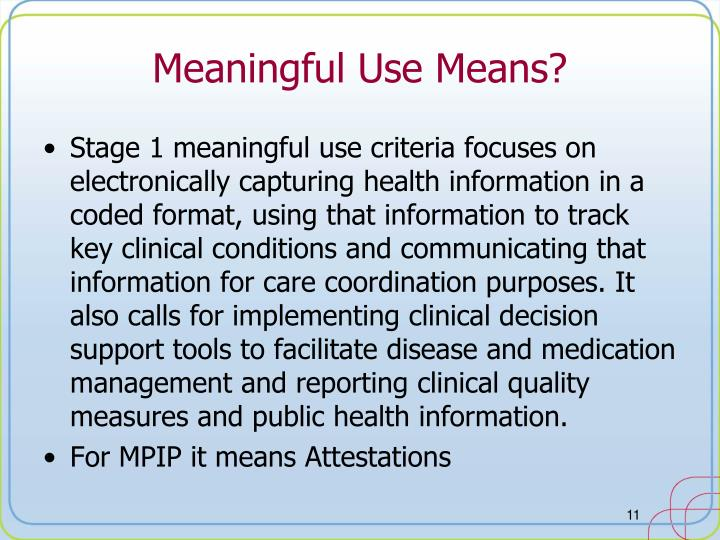 Meaningful Use Means?